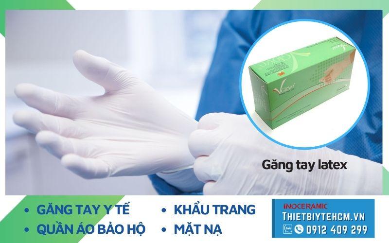 Các loại găng tay cao su latex? Mua găng tay cao su y tế giá tốt